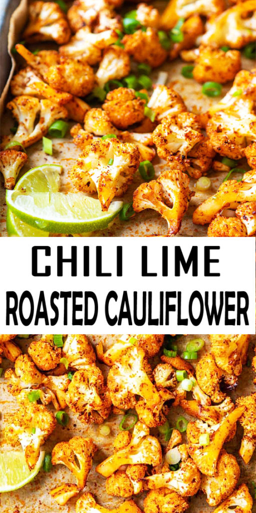 Chili Lime Roasted Cauliflower Recipe